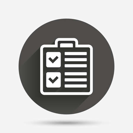 poll: Checklist sign icon. Control list symbol. Survey poll or questionnaire form. Circle flat button with shadow. Vector
