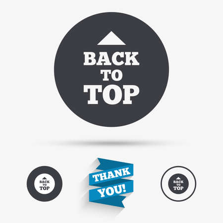 scroll up: Back to top arrow sign icon. Scroll up page symbol. Flat icons. Buttons with icons. Thank you ribbon. Vector