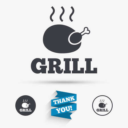 chicken grill: Roast chicken grill sign icon. Hen bird meat symbol. Flat icons. Buttons with icons. Thank you ribbon. Vector Illustration