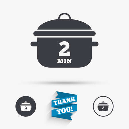 boil: Boil 2 minutes. Cooking pan sign icon. Stew food symbol. Flat icons. Buttons with icons. Thank you ribbon. Vector Illustration