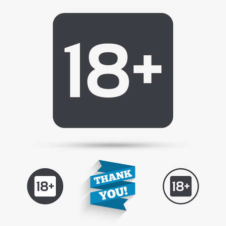 18 years old: 18 years old sign. Adults content only icon. Flat icons. Buttons with icons. Thank you ribbon. Vector