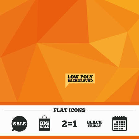 equals: Triangular low poly orange background. Sale speech bubble icons. Two equals one. Black friday sign. Big sale shopping bag symbol. Calendar flat icon. Vector