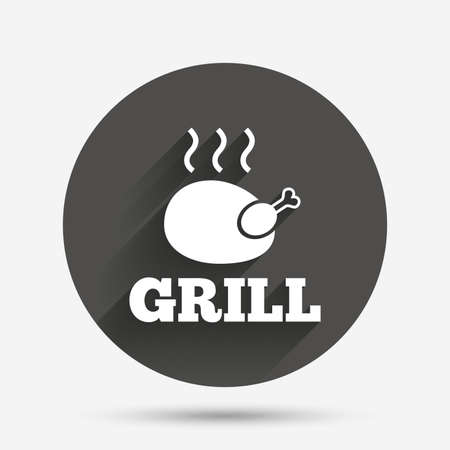 chicken grill: Roast chicken grill sign icon. Hen bird meat symbol. Circle flat button with shadow. Vector