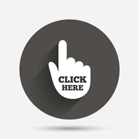 press button: Click here hand sign icon. Press button. Circle flat button with shadow. Vector