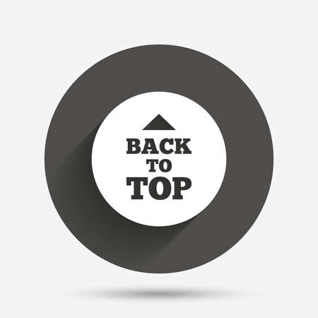 scroll up: Back to top arrow sign icon. Scroll up page symbol. Circle flat button with shadow. Vector