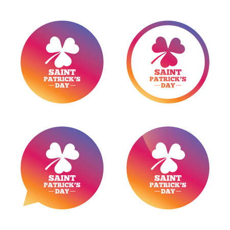 clover buttons: Clover with three leaves sign icon. Saint Patrick trefoil shamrock symbol. Gradient buttons with flat icon. Speech bubble sign. Vector Illustration