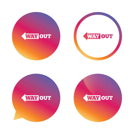 way out: Way out left sign icon. Arrow symbol. Gradient buttons with flat icon. Speech bubble sign. Vector