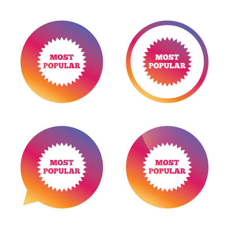 most creative: Most popular sign icon. Bestseller symbol. Gradient buttons with flat icon. Speech bubble sign. Vector