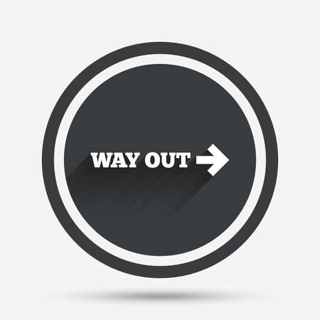 way out: Way out right sign icon. Arrow symbol. Circle flat button with shadow and border. Vector Illustration