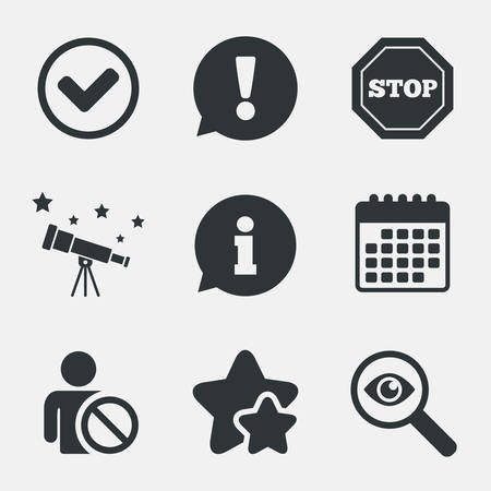 blacklist: Information icons. Stop prohibition and user blacklist signs. Approved check mark symbol. Attention, investigate and stars icons. Telescope and calendar signs. Vector Illustration