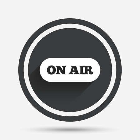 live stream sign: On air sign icon. Live stream symbol. Circle flat button with shadow and border. Vector