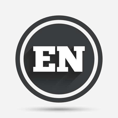 en: English language sign icon. EN translation symbol. Circle flat button with shadow and border. Vector Illustration