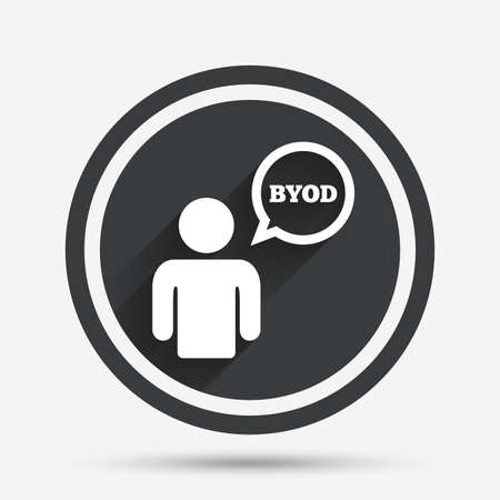 bring: BYOD sign icon. Bring your own device symbol. User with speech bubble. Circle flat button with shadow and border. Vector