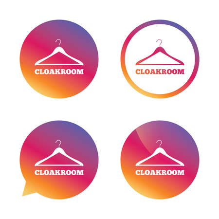 cloakroom: Cloakroom sign icon. Hanger wardrobe symbol. Gradient buttons with flat icon. Speech bubble sign. Vector Illustration