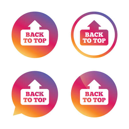 scroll up: Back to top arrow sign icon. Scroll up page symbol. Gradient buttons with flat icon. Speech bubble sign. Vector Illustration
