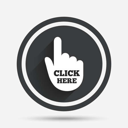 press button: Click here hand sign icon. Press button. Circle flat button with shadow and border. Vector Illustration
