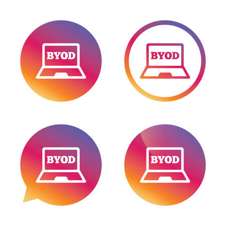 own: BYOD sign icon. Bring your own device symbol. Laptop icon. Gradient buttons with flat icon. Speech bubble sign. Vector