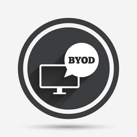bring: BYOD sign icon. Bring your own device symbol. Monitor tv with speech bubble sign. Circle flat button with shadow and border. Vector