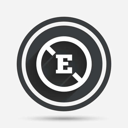 preservatives: Food additive sign icon. Without E symbol. Healthy natural food. Circle flat button with shadow and border. Vector