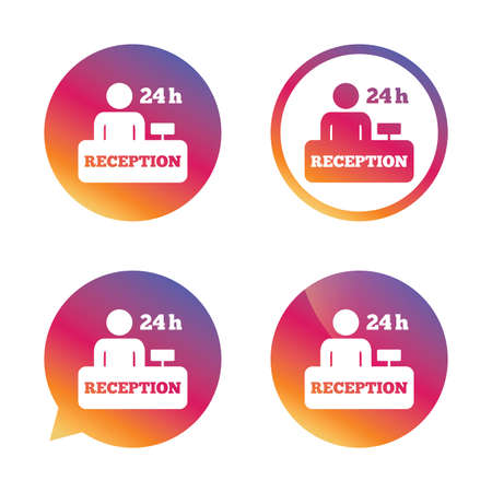 administrator: Reception sign icon. 24 hours Hotel registration table with administrator symbol. Gradient buttons with flat icon. Speech bubble sign. Vector Illustration