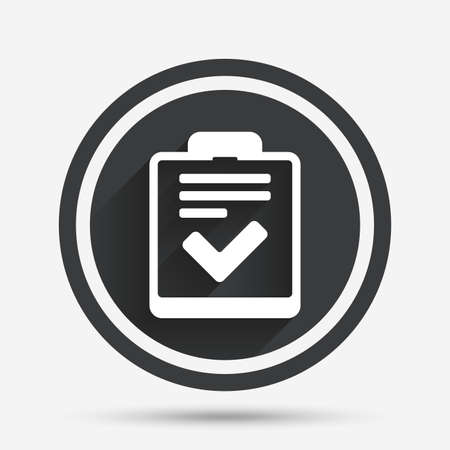 form a circle: Checklist sign icon. Control list symbol. Survey poll or questionnaire feedback form. Circle flat button with shadow and border. Vector Illustration