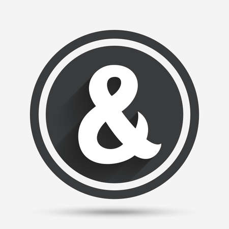 Ampersand sign icon. Programming logical operator AND. Wedding invitation symbol. Circle flat button with shadow and border. Vector Illustration