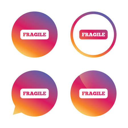 brittle: Fragile parcel sign icon. Delicate package delivery symbol. Gradient buttons with flat icon. Speech bubble sign. Vector