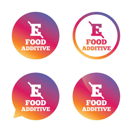 stabilizers: Food additive sign icon. Without E symbol. Healthy natural food. Gradient buttons with flat icon. Speech bubble sign. Vector