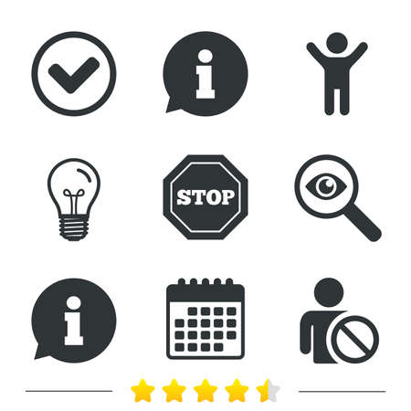 blacklist: Information icons. Stop prohibition and user blacklist signs. Approved check mark symbol. Information, light bulb and calendar icons. Investigate magnifier. Vector Illustration