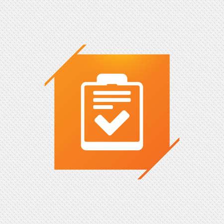Checklist sign icon. Control list symbol. Survey poll or questionnaire feedback form. Orange square label on pattern. Vector Illustration