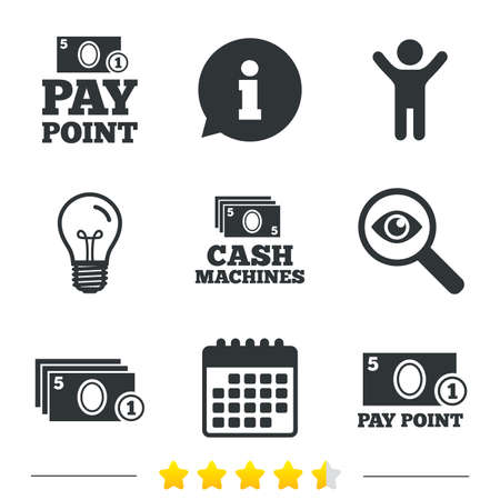 withdrawals: Cash and coin icons. Cash machines or ATM signs. Pay point or Withdrawal symbols. Information, light bulb and calendar icons. Investigate magnifier. Vector Illustration