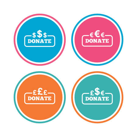 Donate money icons. Dollar, euro and pounds symbols. Multicurrency signs. Colored circle buttons. Vector Illustration