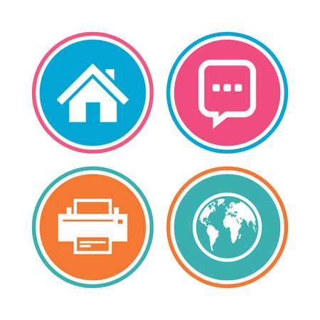 printing house: Home main page and globe icons. Printer and chat speech bubble with suspension points sign symbols. Colored circle buttons. Vector Illustration