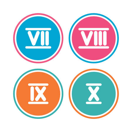 7 8: Roman numeral icons. 7, 8, 9 and 10 digit characters. Ancient Rome numeric system. Colored circle buttons. Vector