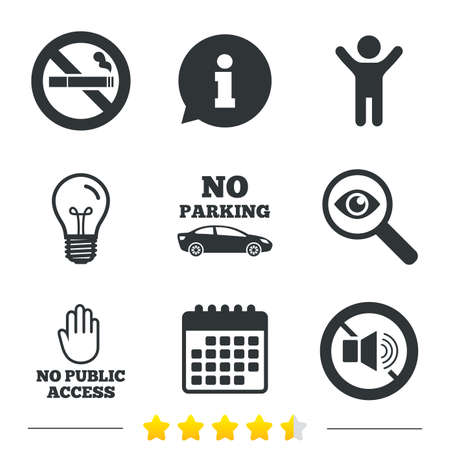 private access: Stop smoking and no sound signs. Private territory parking or public access. Cigarette and hand symbol. Information, light bulb and calendar icons. Investigate magnifier. Vector