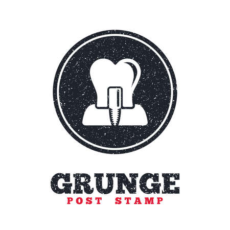 Grunge post stamp. Circle banner or label. Tooth implant icon. Dental endosseous implant sign. Dental care symbol. Dirty textured web button. Vector