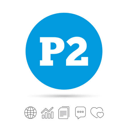 second floor: Parking second floor sign icon. Car parking P2 symbol. Copy files, chat speech bubble and chart web icons. Vector Illustration