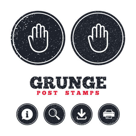 give me five: Grunge post stamps. Hand sign icon. No Entry or stop symbol. Give me five. Information, download and printer signs. Aged texture web buttons. Vector Illustration