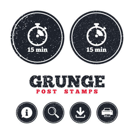 15: Grunge post stamps. Timer sign icon. 15 minutes stopwatch symbol. Information, download and printer signs. Aged texture web buttons. Vector