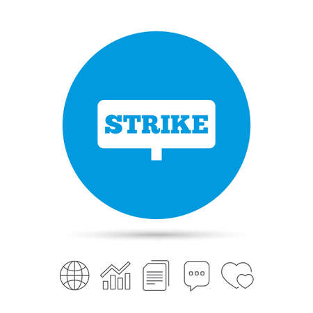 activists: Strike sign icon. Protest banner symbol. Copy files, chat speech bubble and chart web icons. Vector Illustration