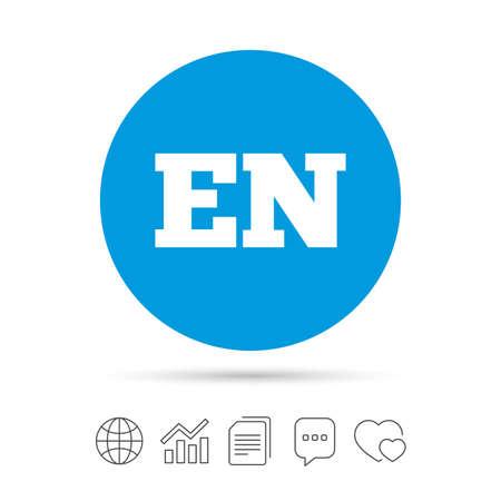 en: English language sign icon. EN translation symbol. Copy files, chat speech bubble and chart web icons.
