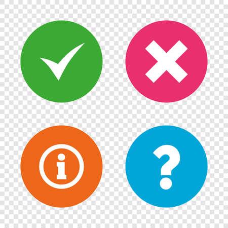 Informationssymbole . Löschen und fragen FAQ Zeichen Zeichen . Genehmigt Häkchen-Symbol . Runde Knöpfe auf transparentem Hintergrund . Vektor