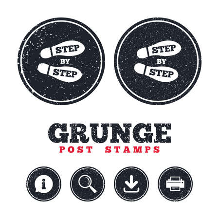 Grunge post stamps. Step by step sign icon. Footprint shoes symbol. Information, download and printer signs. Aged texture web buttons. Vector