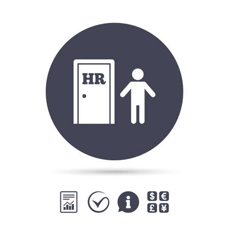 Human resources sign icon. HR symbol. Workforce of business organization. Man at the door. Report document, information and check tick icons. Currency exchange. Vector