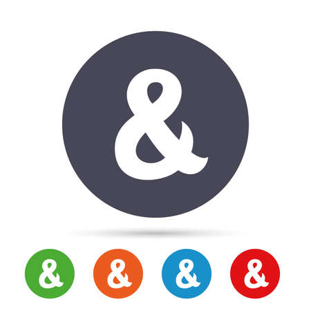 amp: Ampersand sign icon. Programming logical operator AND. Wedding invitation symbol. Round colourful buttons with flat icons. Vector Illustration