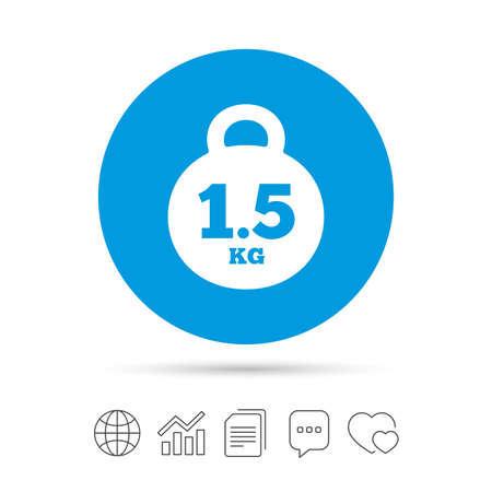 Weight sign icon. 1.5 kilogram (kg). Envelope mail weight. Copy files, chat speech bubble and chart web icons. Vector