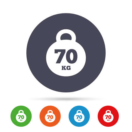 Weight sign icon. 70 kilogram (kg). Sport symbol. Fitness. Round colourful buttons with flat icons. Vector