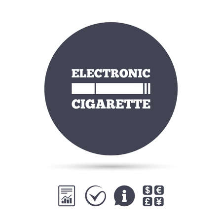 Smoking sign icon. E-Cigarette symbol. Electronic cigarette. Report document, information and check tick icons. Currency exchange. Vector