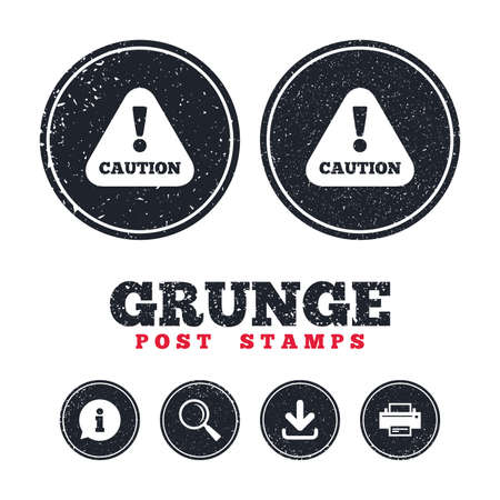 Grunge post stamps. Attention caution sign icon. Exclamation mark. Hazard warning symbol. Information, download and printer signs. Aged texture web buttons. Vector Illustration
