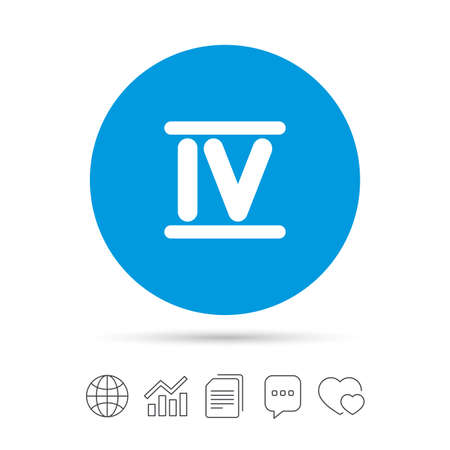 Roman numeral four sign icon. Roman number four symbol. Copy files, chat speech bubble and chart web icons. Vector